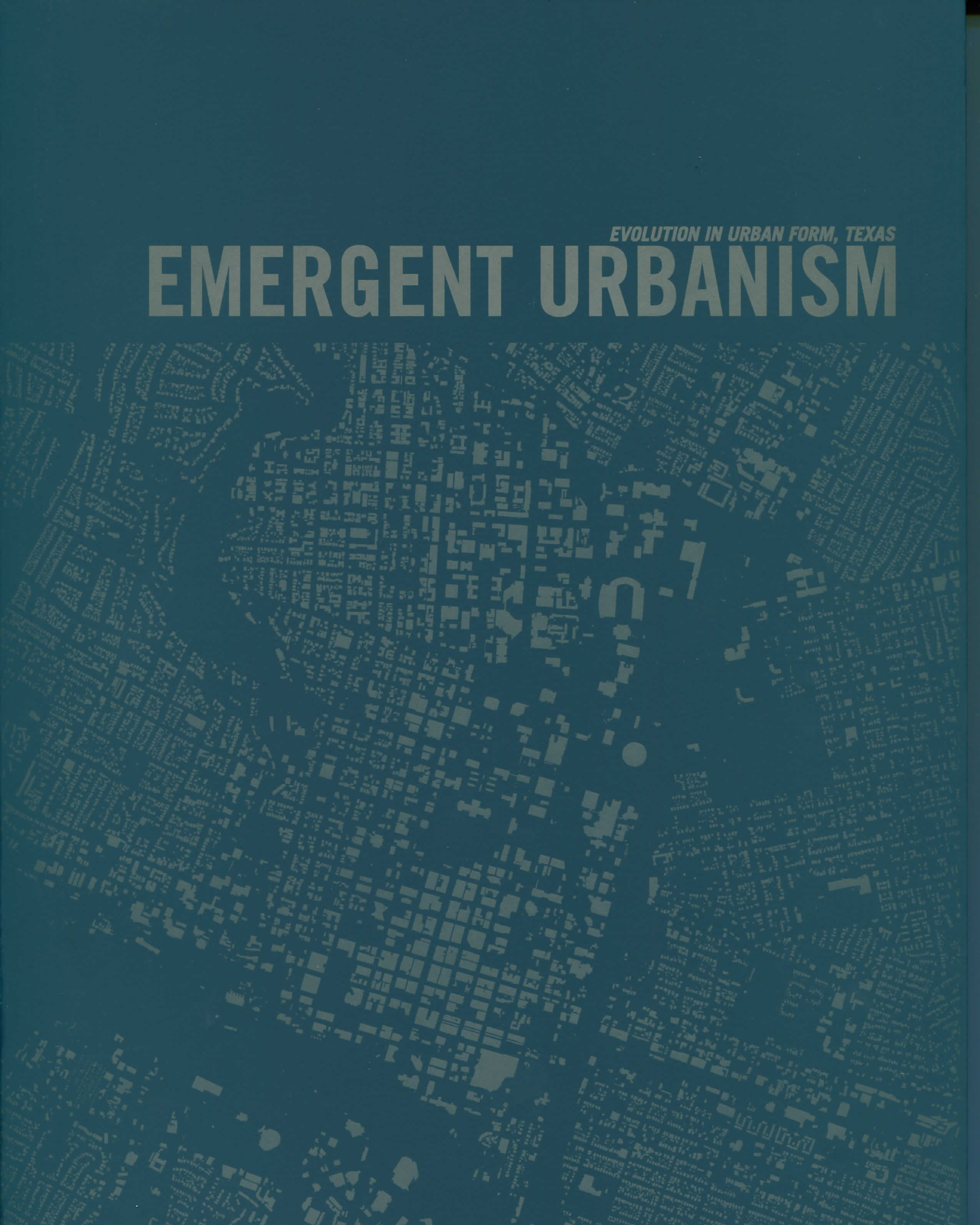 Emergent Urbanism: Evolution in Urban Form, Texas cover