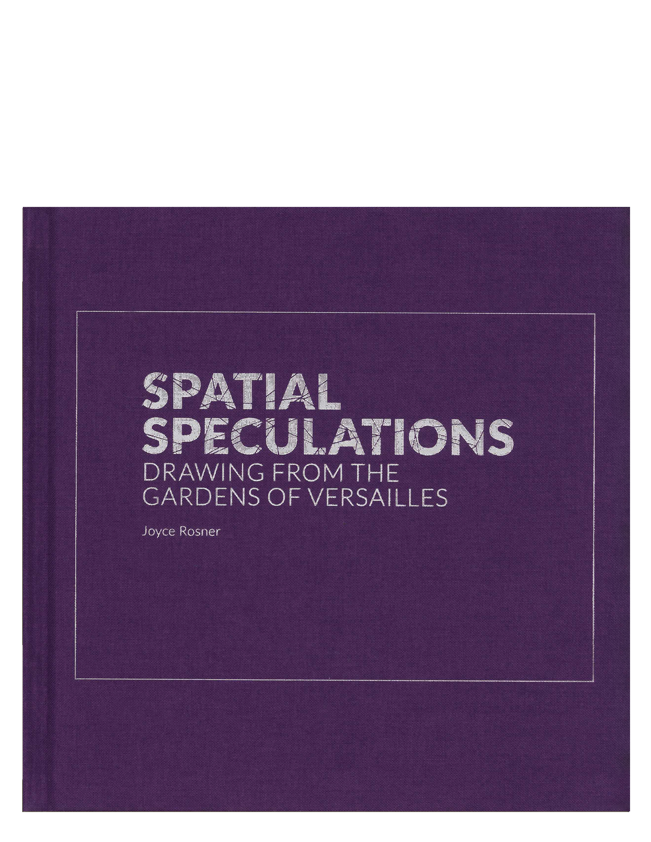 Centerline 12: Spatial Speculations, Drawing from the Gardens of Versailles cover