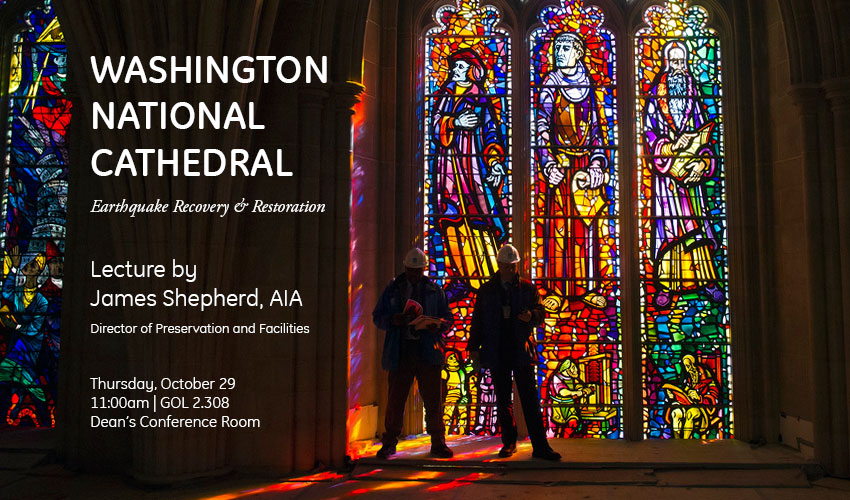 Washington National Cathedral Lecture - Thursday, October 29 @ 11am - Dean's Conference Room