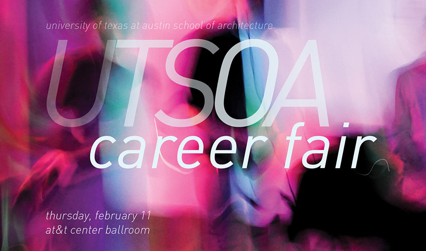 UT Austin School of Architecture Career Fair - February 11, 2016 - AT&T Center Ballroom