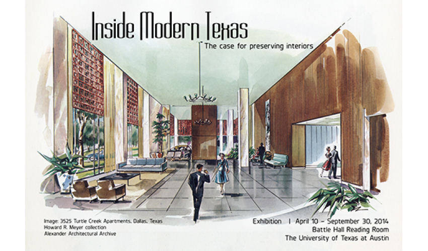 Inside Modern Texas The Case For Preserving Interiors Exhibit On