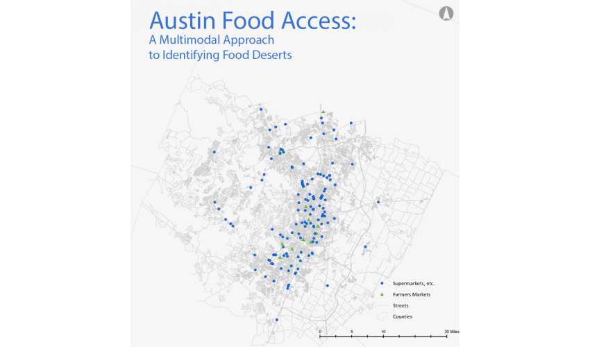 Austin Food Access A Multimodal Aproach To Identifying Food Deserts