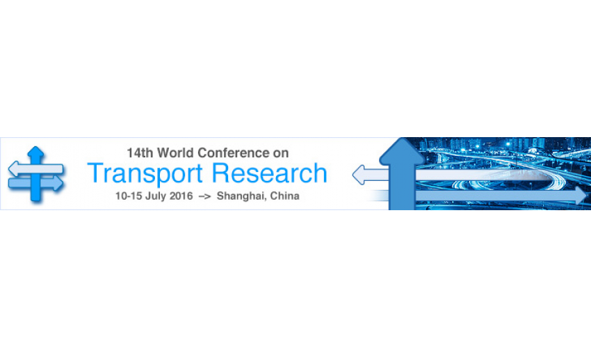14th World Conference on Transport Research, Shanghai China , 10-15 July 2016