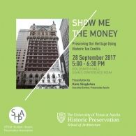 Preserving Our Heritage Using Historic Tax Credit - Kate Singleton, Preservation Austin - September 28 @ 5pm