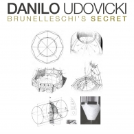 Danilo Udovicki - Brunelleschi's Secret