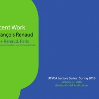"UTSOA Lecture Series: Jean-Francois Renaud, ""Recent Word,"" January 27, 2016"
