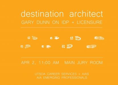 DESTINATION ARCHITECT - IDP Presentation - Thursday, April 2 @ 11am - Main Jury Room