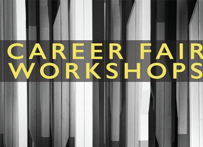 Career Fair Workshops - Sutton Hall 2.110