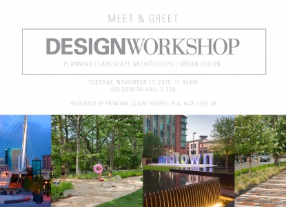 Design Workshop Presentation - Tuesday, November 17 at 11:30am - Goldsmith Hall 2.308
