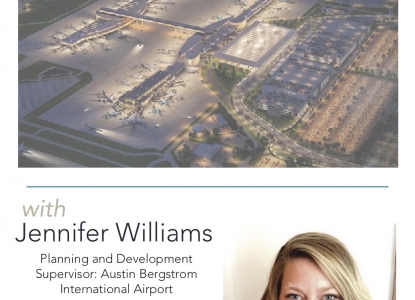 Poster of Jennifer Williams with a 3D rendering of Austin Bergstrom International Aiprport's 20 year plan