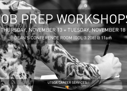 UTSOA Career Services Job Prep Workshops - November 13 and 18