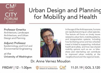 Poster of Dr. Anne Vernez Moudon and her upcoming City Forum lecture on Urban Design and Planning for Mobility and Health