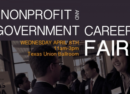 Nonprofit & Government Career Fair - Wednesday, April 8 - Texas Union Ballroom