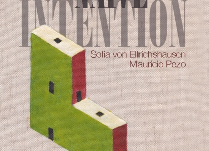 Naive Intention - Sofia von Elrichshausen and Mauricio Pezo