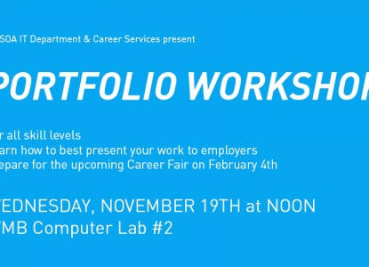 Portfolio Workshop - November 19 @ noon - WMB Computer Lab #2