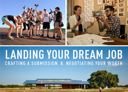 Lake Flato Talk - Land Your Dream Job - Wednesday, April 22 @ 6pm - Dean's Conference Room
