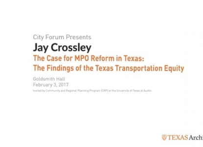 The Case for MPO Reform in Texas: The Findings of the Texas Transportation Equity Assessment