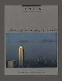 CENTER 1: Architecture for the Emerging American City  cover