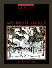 CENTER 5: Modernist Visions and the Contemporary American City  cover