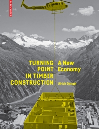 Turning Point in Timber Construction: A New Economy cover