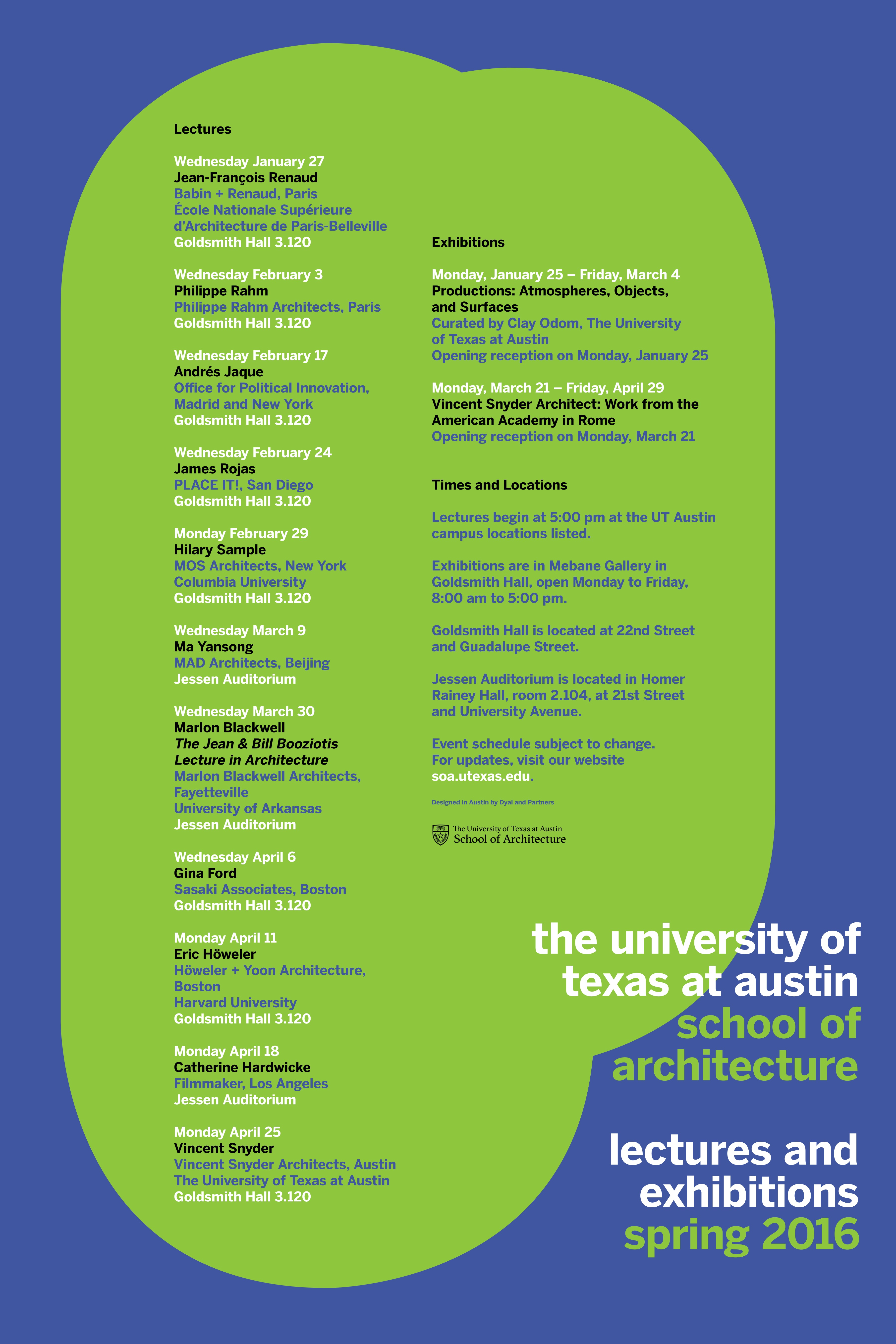 poster listing details for all lectures and exhibitions in Spring 2016  @UTSOA
