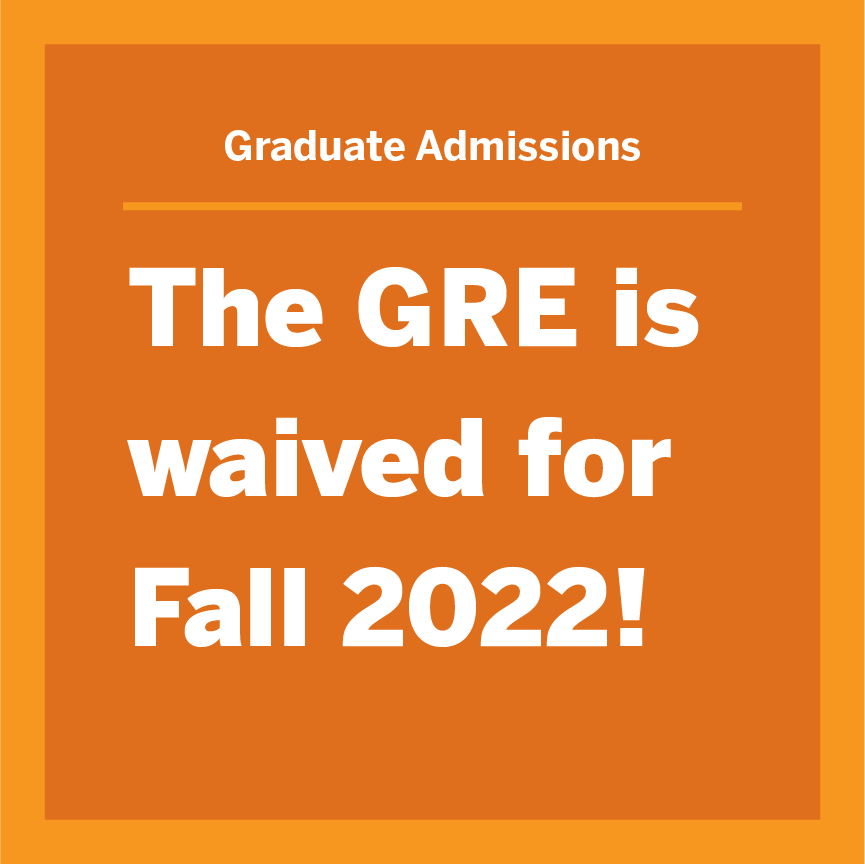 GRE Waived for Fall 2022