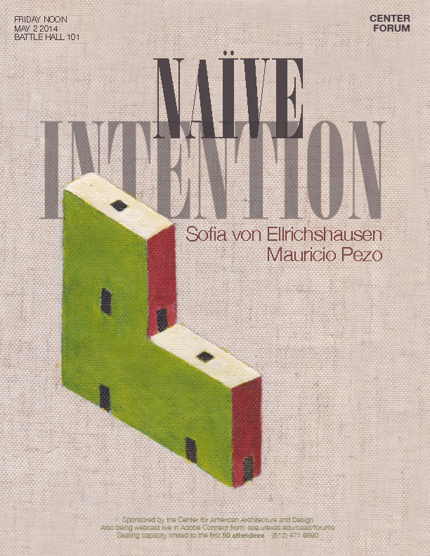 Naive Intention - Sofia von Elrichshausen and Mauricio Pezo