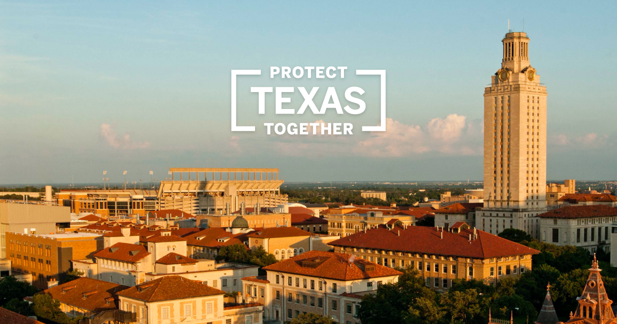 Image of the University of Texas at Austin 40 Acres with the text Protect Texas Together overlaid