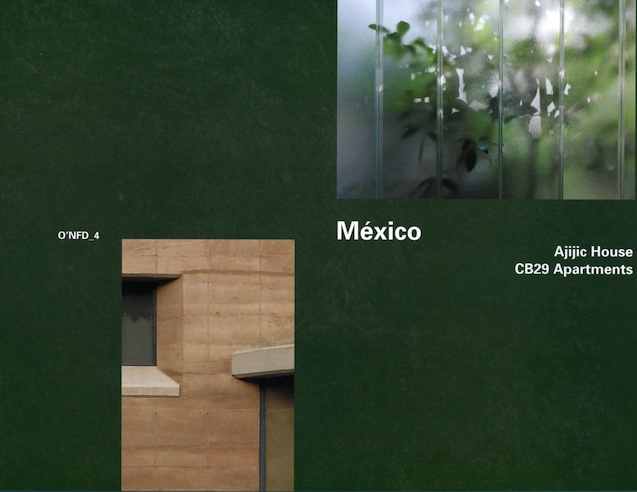 O'Neil Ford Duograph Series, Volume 4 Mexico: Ajijic House, CB29 Apartments cover