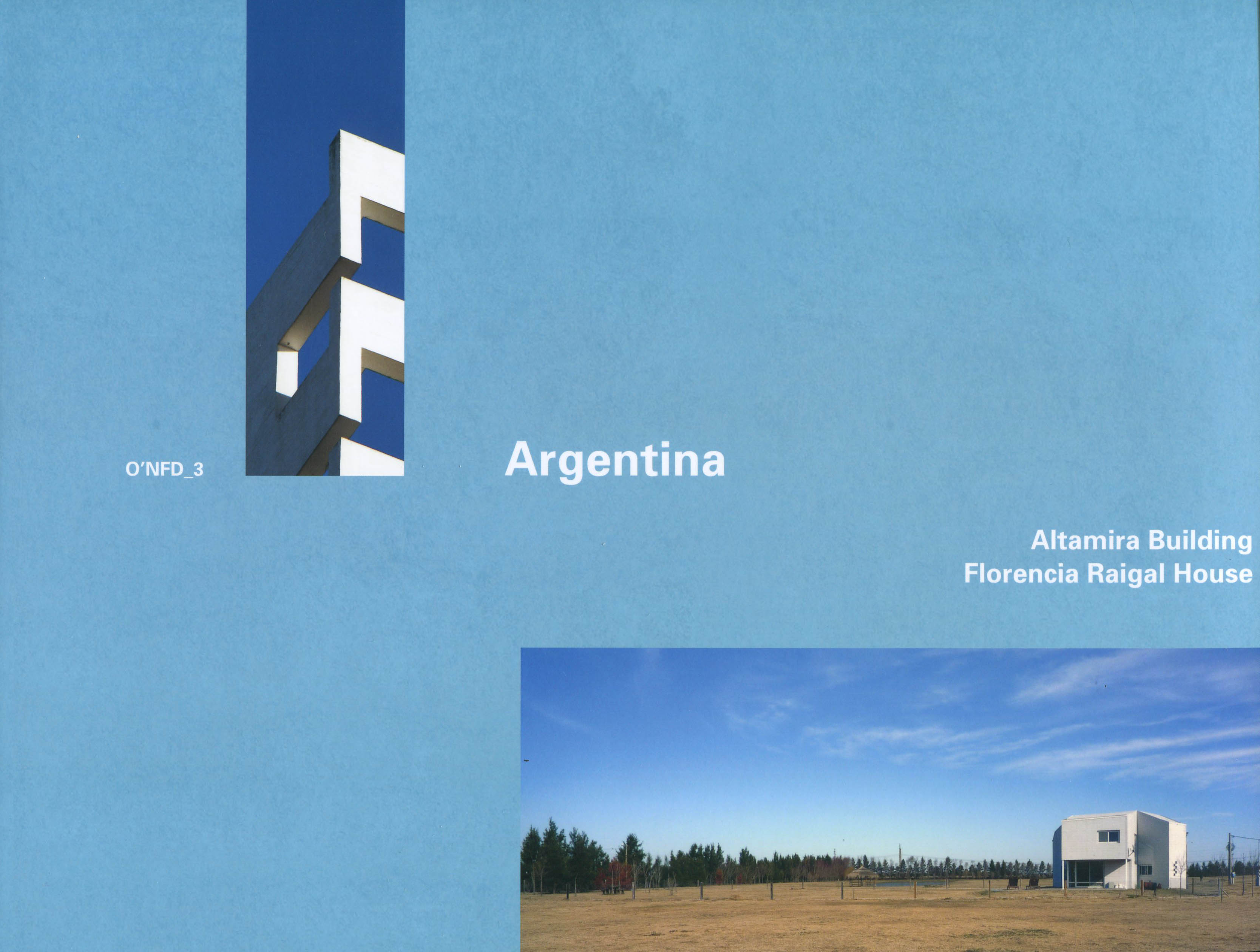 O'neil Ford Duograph Series, Volume 3: Argentina-Altamira Building, Florencia Raigal House cover