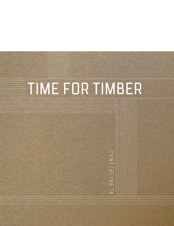 Centerline 14: Time for Timber cover