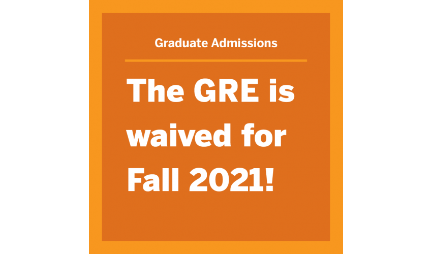 GRE Waiver Announcement for Fall 2021
