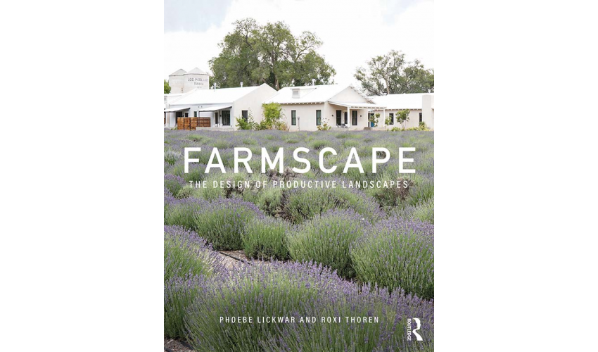 Cover of Lickwar's new book Farmscape: Designing Productive Landscapes