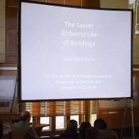 """UTSOA Lectures Fall 2016: Jorge Otero-Pailos, """"The Secret Airborn Life of Buildings,"""" October 20, 2016"""