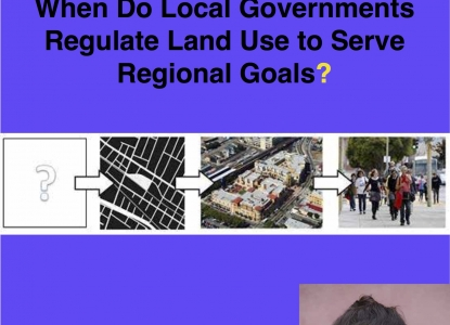 When Do Local Governments Regulate Land Use to Serve Regional Goals?
