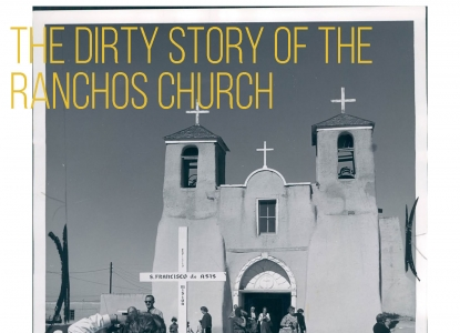 Judy Birdsong CAAD Forum The Dirty Story of the Ranchos Church