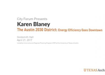 City Forum: Karen Blaney, The Austin 2030 District | Energy Efficiency Goes Downtown