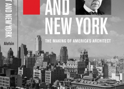 Frank Lloyd Wright and New York: the Making of America's Architect