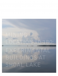 Centerline, Volume 8: Mining Location J.O. 180: Experimental Buildings at Shoal Lake cover