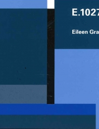 O'Neil Ford Monograph 7: E.1027, Eileen Gray cover